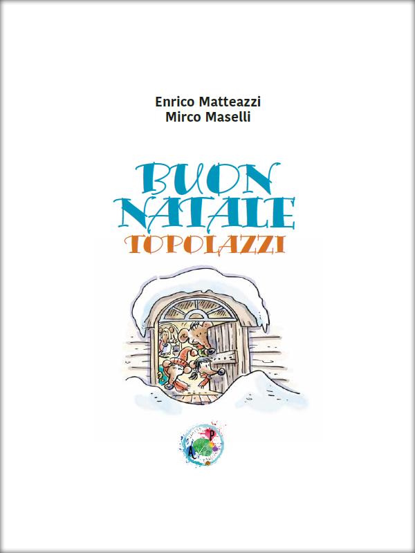 Buon Natale Topolazzi - Alameda Project - Enrico Matteazzi