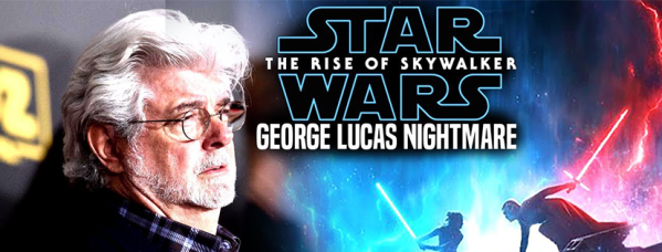 George Lucas nightmare
